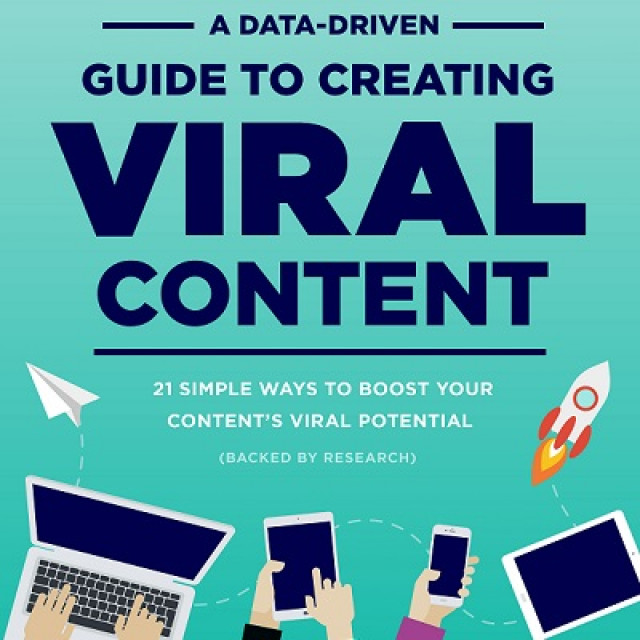 A Data-Driven Guide To Creating Viral Content