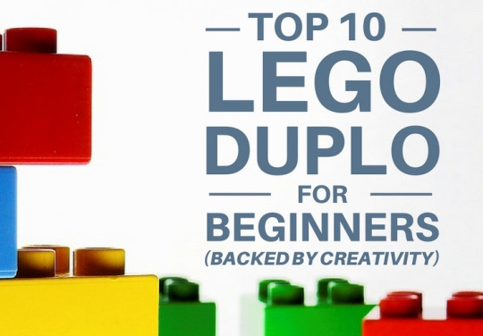 Top 10 Lego Duplo Ideas for Beginners (Backed By Creativity)